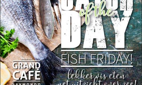 Foto - Elke vrijdag 'Fish Friday' bij Grand Café Raymondo!
